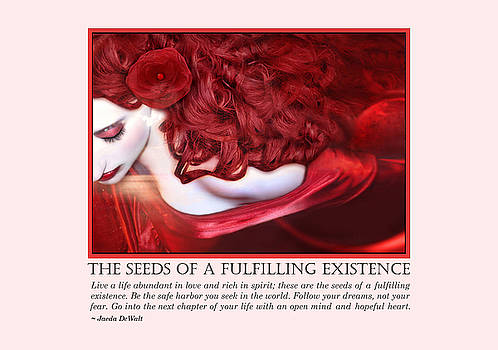 The Seeds of a Fulfilling Existence by Jaeda DeWalt