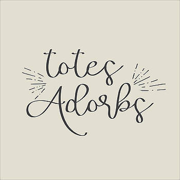 Totes Adorbs by Jaime Friedman