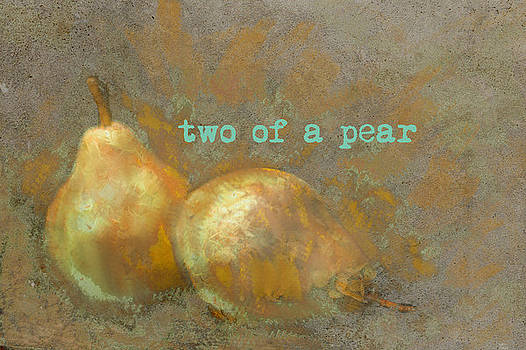 Two Of A Pear by Suzanne Powers