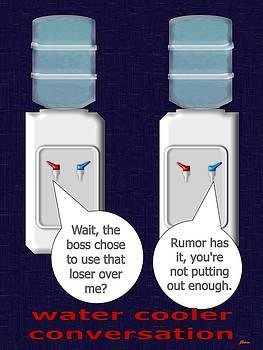Water Cooler Conversation Rumor Has It by Pharris Art