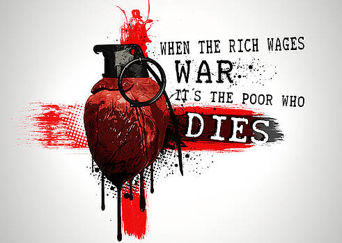 When The Rich Wages War... by Nicklas Gustafsson
