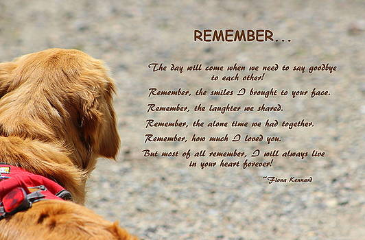 When The Time Comes......REMEMBER by Fiona Kennard