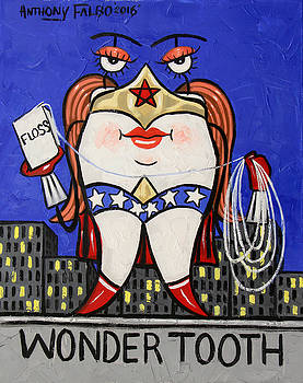 Wonder Tooth by Anthony Falbo