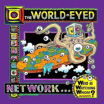 World Eyed Network by William Krupinski