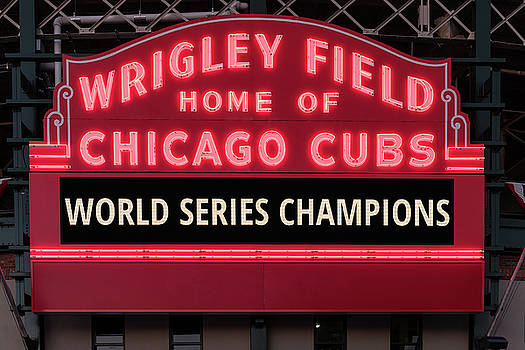 Wrigley Field Marquee Cubs World Series Champs 2016 Front by Steve Gadomski