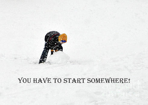 You Have To Start Somewhere  No.3               by Lydia Holly