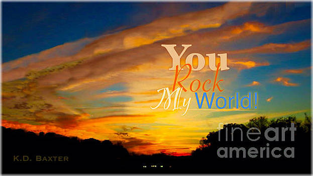 You Rock My World with a Border by Kimberlee Baxter