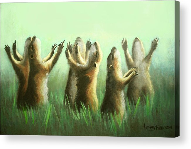 Praising Prairie Dogs Acrylic Print featuring the painting Praising Prairie Dogs by Anthony Falbo