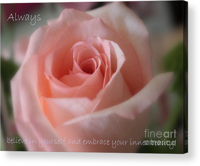 Inner Beauty Acrylic Print featuring the photograph Believe In Yourself Card Or Poster by Carol Groenen