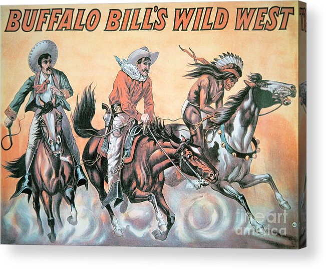 Poster For Buffalo Bill's (1846-1917) Wild West Show Acrylic Print featuring the painting Poster For Buffalo Bill's Wild West Show by American School