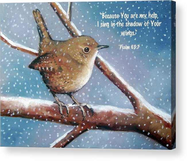 Wren Acrylic Print featuring the pastel Wren In Snow With Bible Verse by Joyce Geleynse
