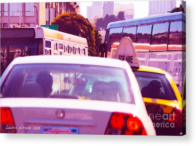 Fuchsia Acrylic Print featuring the painting San Francisco Traffic Jam by Artist and Photographer Laura Wrede