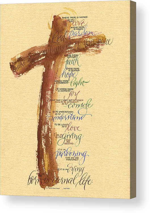 Bible Acrylic Print featuring the painting St Francis Peace Prayer by Judy Dodds