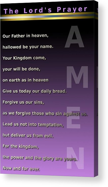 Prayer Acrylic Print featuring the digital art The Lord's Prayer by Ricky Jarnagin