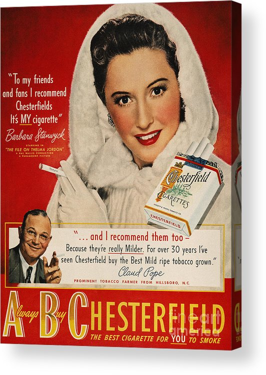 1949 Acrylic Print featuring the photograph Chesterfield Cigarette Ad by Granger