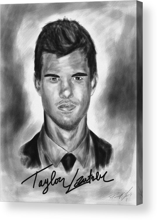 Taylor Lautner Sharp Acrylic Print featuring the drawing Taylor Lautner Sharp by Kenal Louis