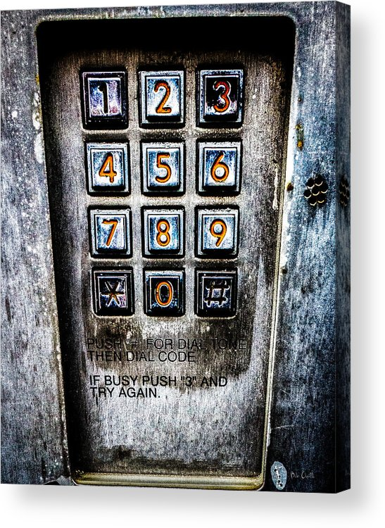 Keypad Acrylic Print featuring the photograph Press Three And Try Again by Bob Orsillo