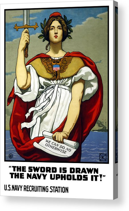 Navy Acrylic Print featuring the painting The Sword Is Drawn - The Navy Upholds It by War Is Hell Store