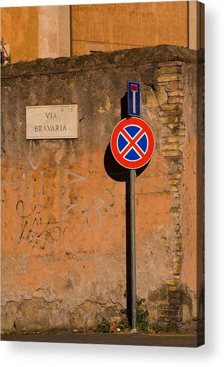 Rome Acrylic Print featuring the photograph Via Bravaria by Art Ferrier