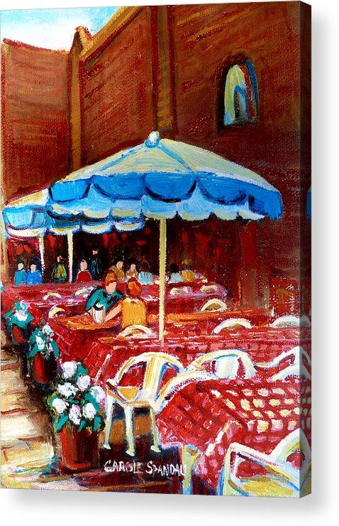 Rue Prince Arthur Acrylic Print featuring the painting Rue Prince Arthur by Carole Spandau