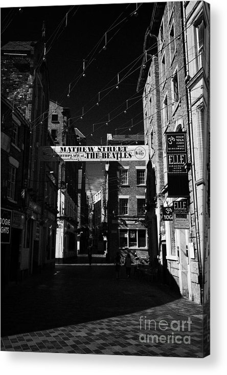 Mathew Acrylic Print featuring the photograph Mathew Street In Liverpool City Centre Birthplace Of The Beatles Merseyside England Uk by Joe Fox