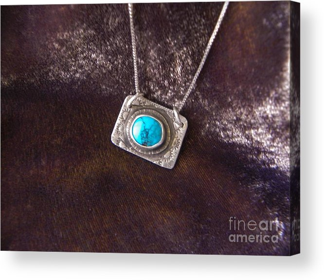 Turquoise Acrylic Print featuring the jewelry Pendant With Turquoise by Patricia Tierney