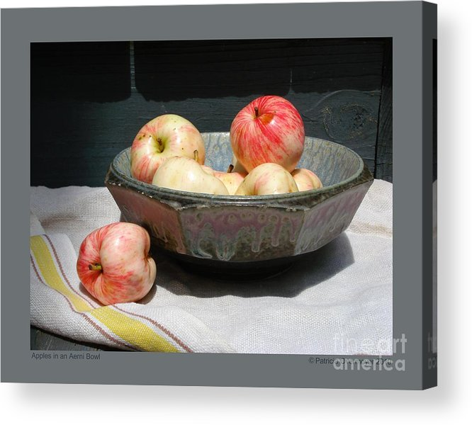 Apples Acrylic Print featuring the photograph Apples In An Aerni Bowl by Patricia Overmoyer