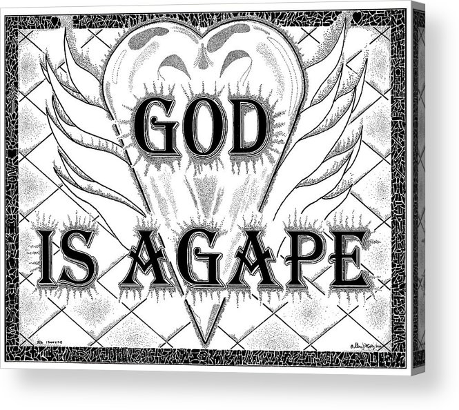 God Acrylic Print featuring the drawing God Is Love - Agape by Glenn McCarthy Art and Photography
