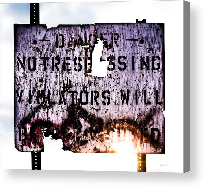Danger Acrylic Print featuring the photograph Old Danger by Bob Orsillo