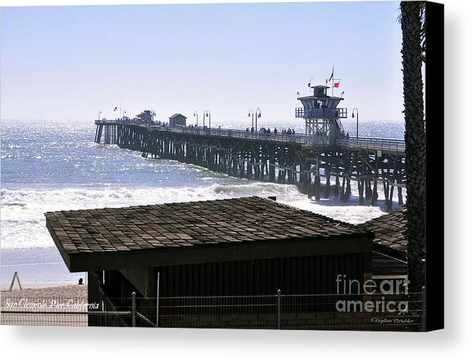 Clay Canvas Print featuring the photograph San Clemente Pier California by Clayton Bruster