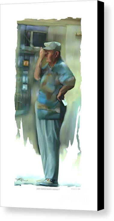 Man Canvas Print featuring the painting Any Good News Today . . . by Bob Salo