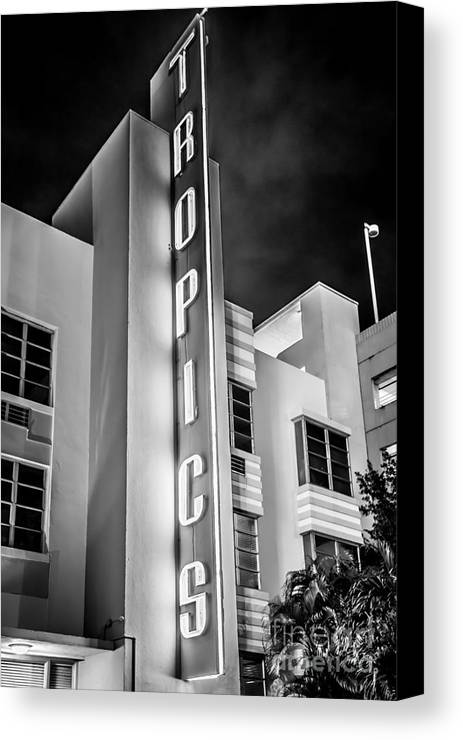 1920s Canvas Print featuring the photograph Tropics Hotel Art Deco District Sobe Miami - Black And White by Ian Monk