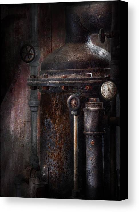 Hdr Canvas Print featuring the photograph Steampunk - Handling Pressure by Mike Savad