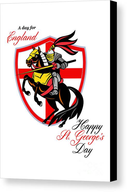 St George Canvas Print featuring the digital art A Day For England Happy St George Day Retro Poster by Aloysius Patrimonio