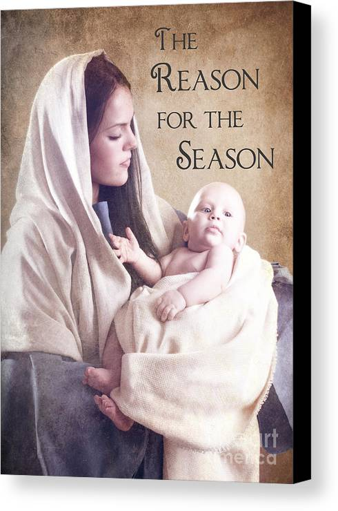Mary Canvas Print featuring the photograph The Reason For The Season by Cindy Singleton