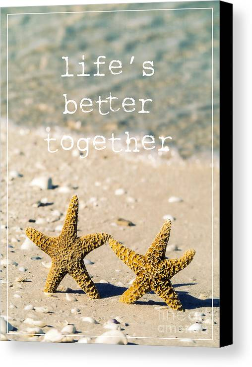 Sand Canvas Print featuring the photograph Life's Better Together by Edward Fielding