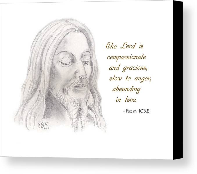Jesus Canvas Print featuring the drawing Psalm 103 Verse 8 by John Keaton