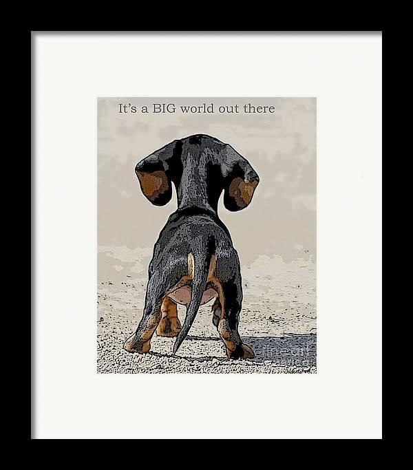 Puppy Framed Print featuring the digital art Big World by Judy Wood