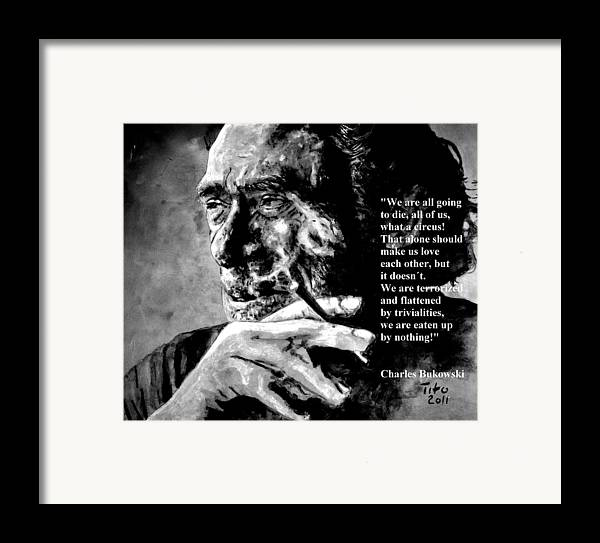 Charles Framed Print featuring the painting Charles Bukowski by Richard Tito