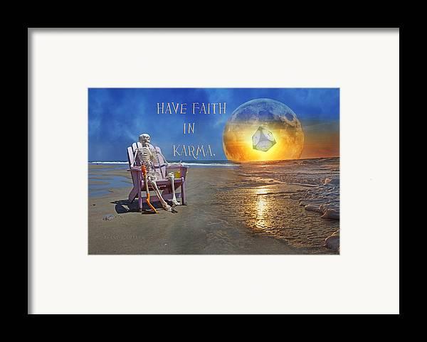 Karma Framed Print featuring the mixed media Have Faith In Karma by Betsy C Knapp