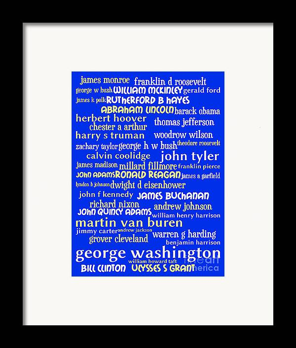 George Washington Framed Print featuring the digital art Presidents Of The United States 20130625 by Wingsdomain Art and Photography