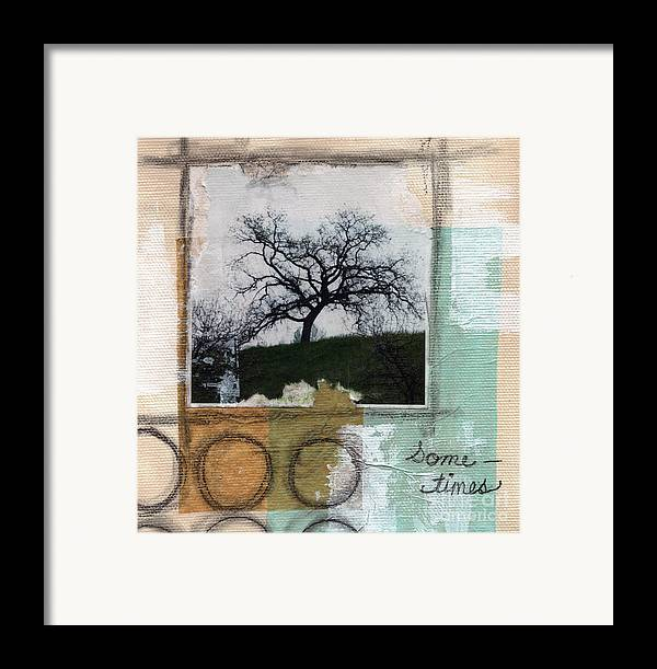 Tree Framed Print featuring the mixed media Sometimes by Linda Woods