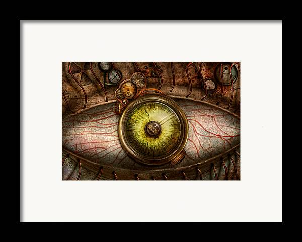 Self Framed Print featuring the photograph Steampunk - Creepy - Eye On Technology by Mike Savad