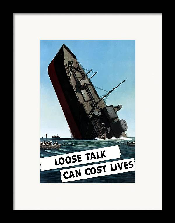 Loose Lips Framed Print featuring the painting Loose Talk Can Cost Lives by War Is Hell Store
