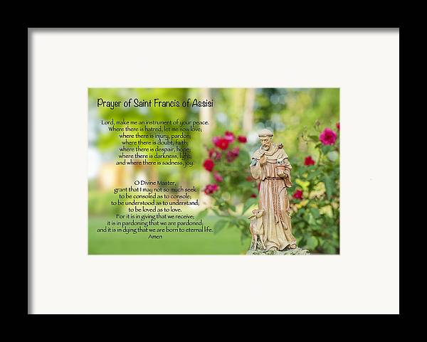 Prayer Of St. Francis Of Assisi Framed Print featuring the photograph Prayer Of St. Francis Of Assisi by Bonnie Barry