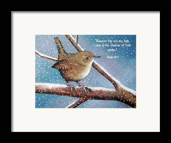 Wren Framed Print featuring the pastel Wren In Snow With Bible Verse by Joyce Geleynse