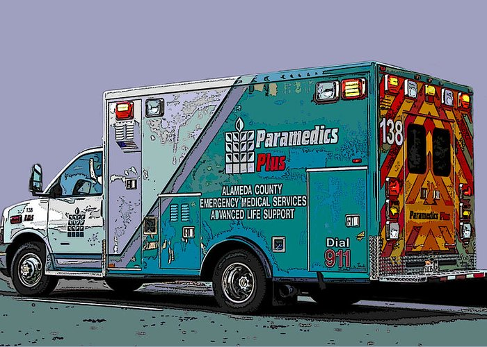 Alameda County Medical Support Vehicle Greeting Card featuring the photograph Alameda County Medical Support Vehicle by Samuel Sheats