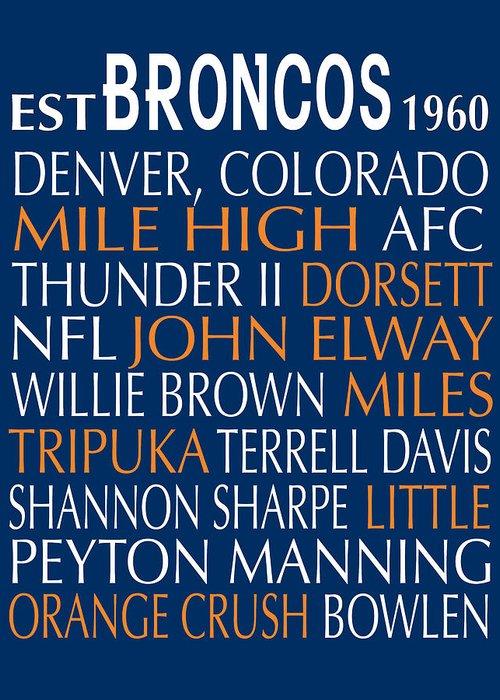 Denver Broncos Greeting Card featuring the digital art Denver Broncos by Jaime Friedman