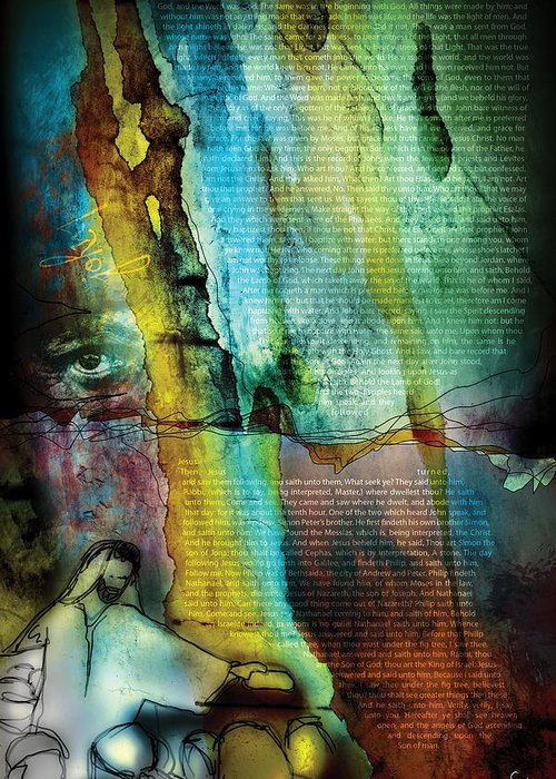 Scripture Religious Bible Word Righteousness Holiness Spiritual Spirit Colorful Drawing Jesus Yahweh God Jehovah Chapter Book Worship Church Faith Believe Virtue Pure Saint Prophet Law Truth Abstract Digital Design Art Canvas Holy Gospel Christ Yeshua Sacred Divine Blessed Soul Hope Trust Old New Christian Testament Messiah Paul Revelation Psalm Proverb Israel Hebrew Jerusalem Commandment Wilderness Tribe Gentiles Pentecost Life Eternity Mary Wise Heart Grace Sanctify Crucify Sacrifice John Greeting Card featuring the digital art John 1 by Switchvues Design