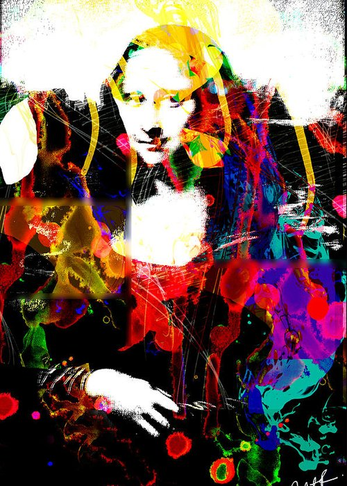 Mona Lisa Greeting Card featuring the painting 31x48 Mona Lisa Screwed - Huge Signed Art Abstract Paintings Modern Www.splashyartist.com by Robert R Splashy Art Abstract Paintings
